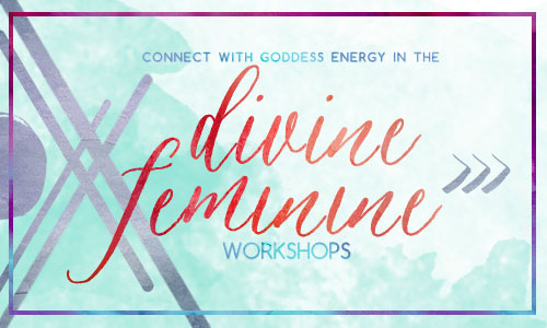Divine Feminine Workshops by A New Day Art Studio