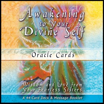 Awakening to your Divine Self Oracle Cards from your Fearless Sisters